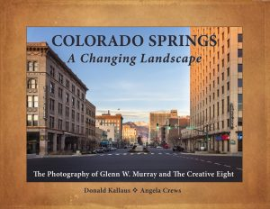 Colorado Springs A Changing Landscape